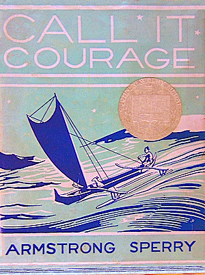 Call It Courage / Armstrong Sperry (1941)