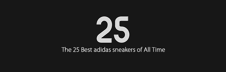 The 25 Best adidas sneakers of All Time