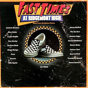 「初体験リッジモントハイ」サウンドトラック (Fast times at Ridgemont high Soundtrack)