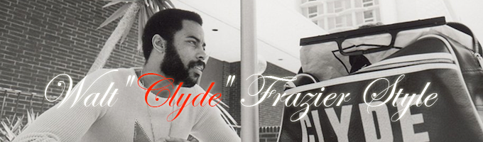 Walt Clyde Frazier style