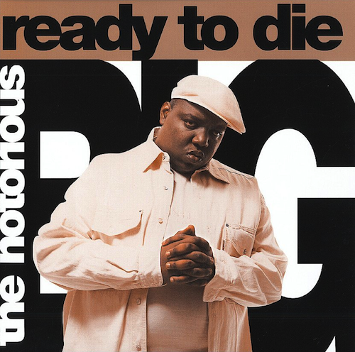 The Notorious B.I.G. / Ready To Die (1994)